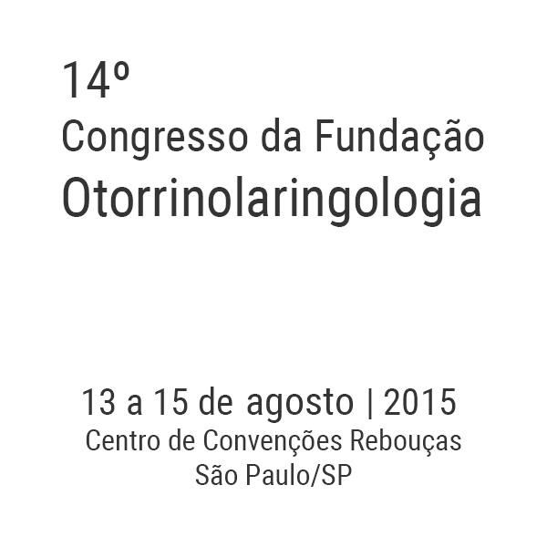 14º Congresso da Fundação Otorrinolaringologia