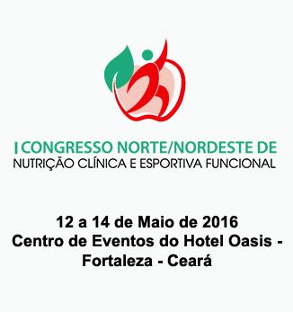 I Congresso Norte e Nordeste de Nutrição Clínica e Esportiva Funcional - 2016