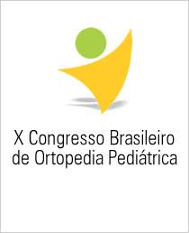 X Congresso Brasileiro de Ortopedia Pediátrica