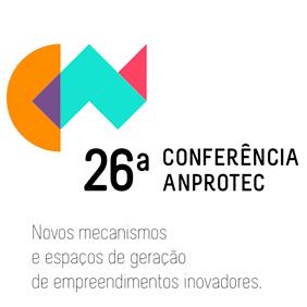26ª Conferência Anprotec de Empreendedorismo e Ambientes de Inovação